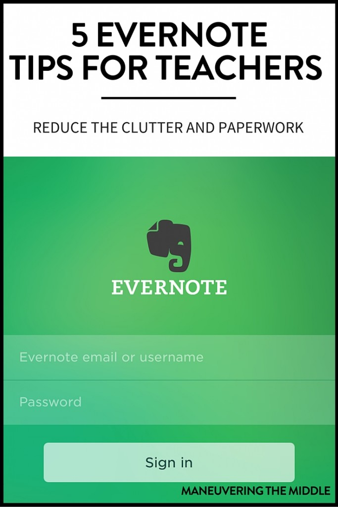 5 Evernote Tips for Teachers to reduce their desk clutter and stay organized. Keep everything from to-do lists to behavior documentation in one place.   maneuveringthemiddle.com