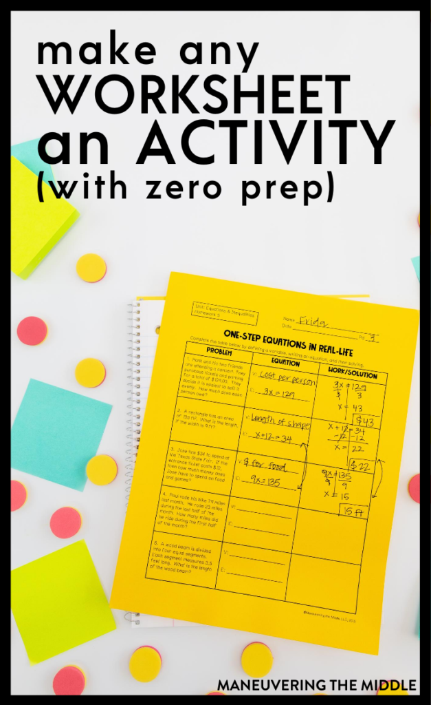 6 easy math activities - make any worksheet into an activity! Perfect for a low prep day to keep students engaged and having fun with a worksheet. | maneuveringthemiddle.com