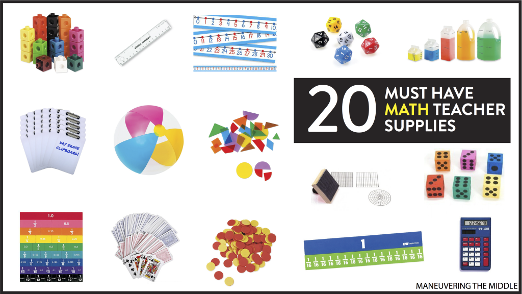 20 Supplies for the math classroom. - Must have math teacher supplies to stock your classroom! | maneuveringthemiddle.com
