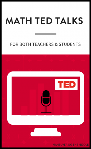 TED Talks can be a helpful tool to strengthen your teaching practices. I've complied a list of my favorite math TED Talks for teachers and students. | maneuveringthemiddle.com