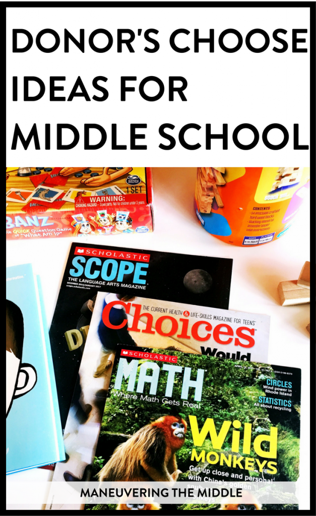 6 Donor's choose ideas for middle school teachers - an awesome way to get resources for your classroom, as well as involving family, friends, and your community | maneuveringthemiddle.com