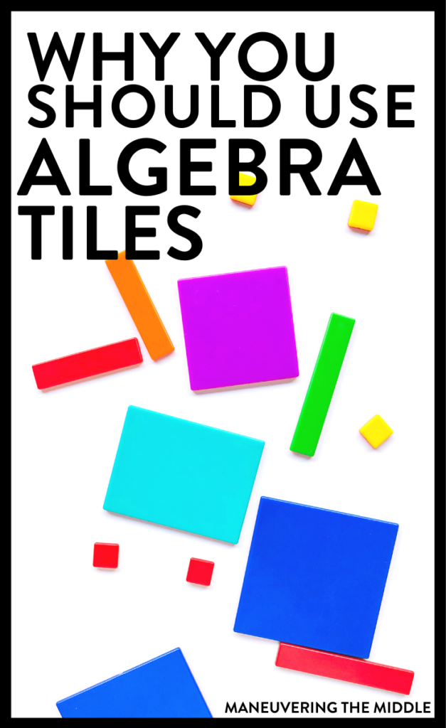 Algebra tiles can help make sense of solving equations and many other skills. Read 3 reasons why you should be using algebra tiles. | maneuveringthemiddle.com