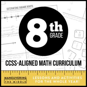8th Grade CCSS Math Curriculum