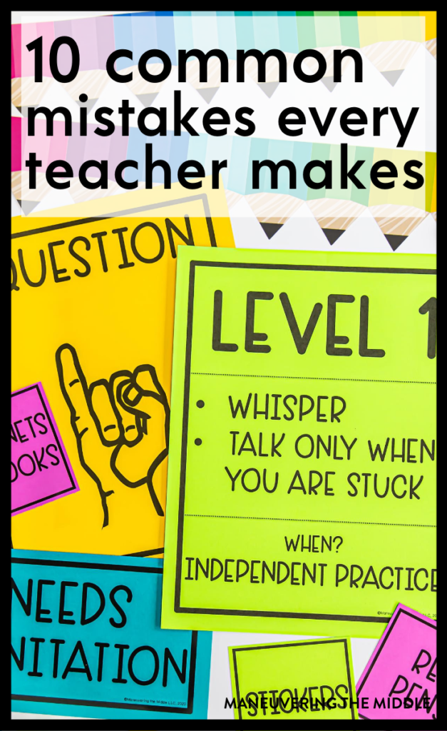 As a teacher, I make mistakes often in & out of the classroom. Here are the 10 most common teacher mistakes & what to do to fix them! | maneuveringthemiddle.com