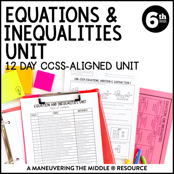 Equations and Inequalities Unit