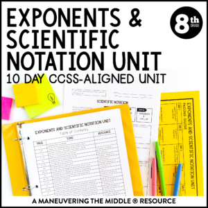 ccss 8th exponents and scientific notaition unit