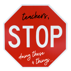 4 Time Wasters to Stop as a Teacher